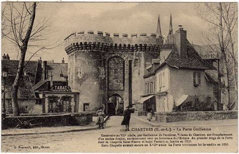 Chartres - Porte Guillaume : Chartres | Cartes Postales