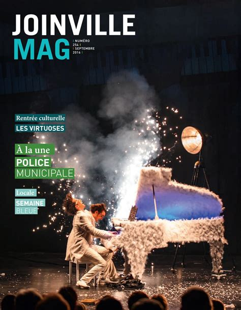 Joinville-le-Pont Magazine n°254-SEPTEMBRE 2016 by Mairie