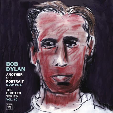 Bob Dylan: Another Self Portrait (1969-1971) – The Bootleg